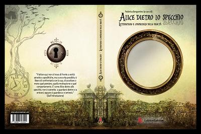 Alice dietro lo specchio letteratura e conoscenza della realt - Alice dietro lo specchio ...